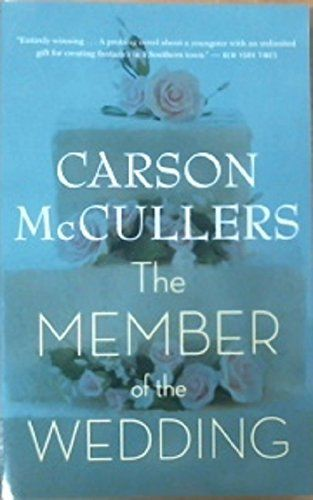 The Member Of The Wedding By Carson Mccullers Http Www Amazon Com Dp 0618492399 Ref Cm Sw R Pi Dp G Wtb051cdz0bns Recommended Reading List Novels Books
