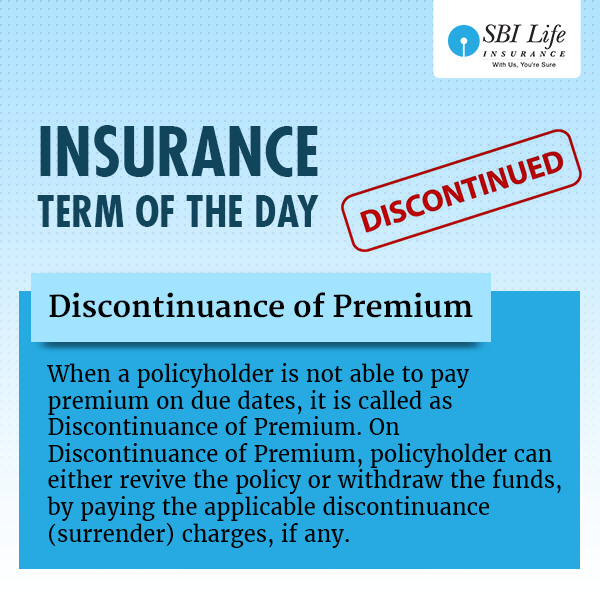 Insurance Term Of The Day Discontinuance Of Premium
