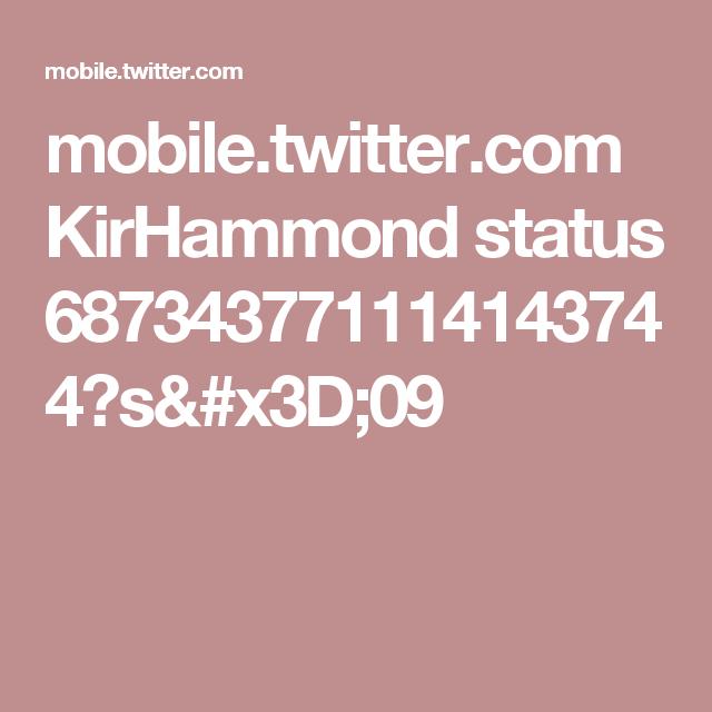 mobile.twitter.com KirHammond status 687343771114143744?s=09