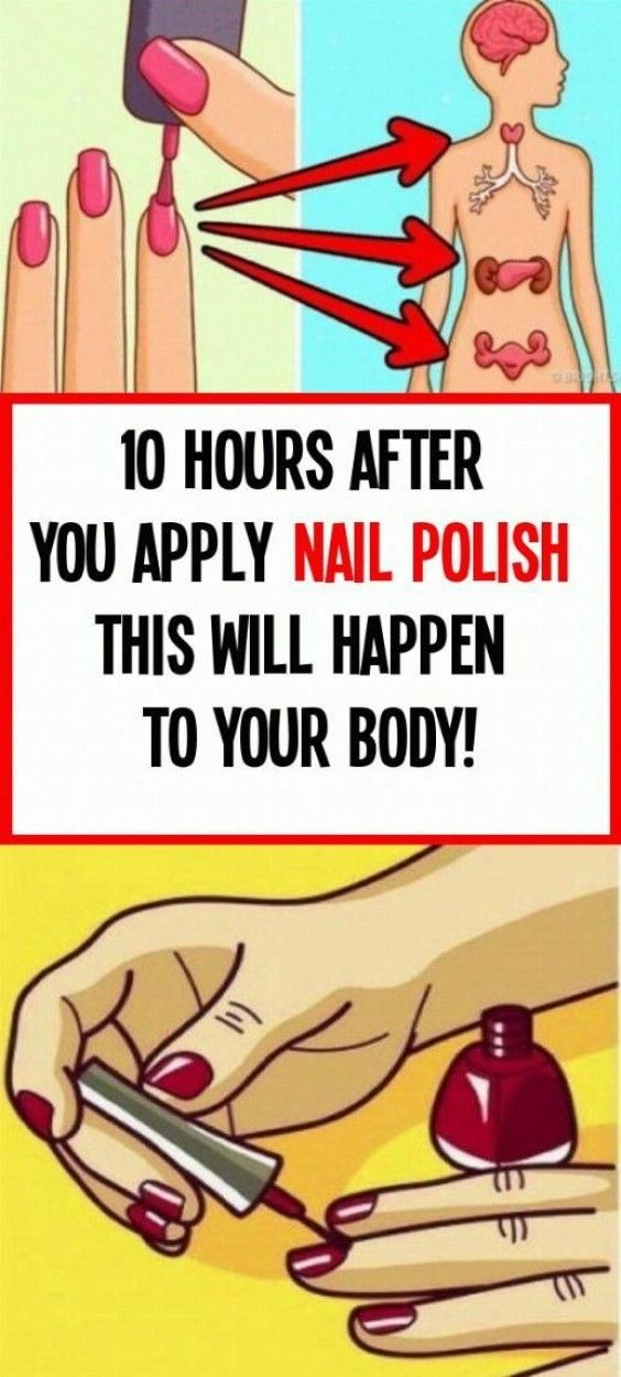 10 Hours After You Apply Nail Polish This Will Happen to Your Body!!!!