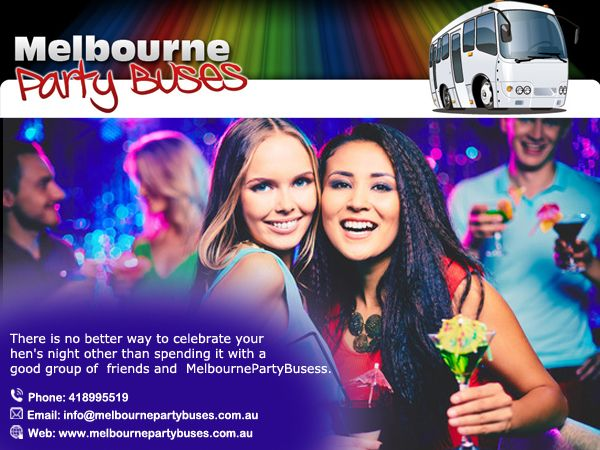 There is no better way to celebrate your hen's night other than spending it with a good group of friends and MelbournePartyBusess! https://goo.gl/ldm0dO