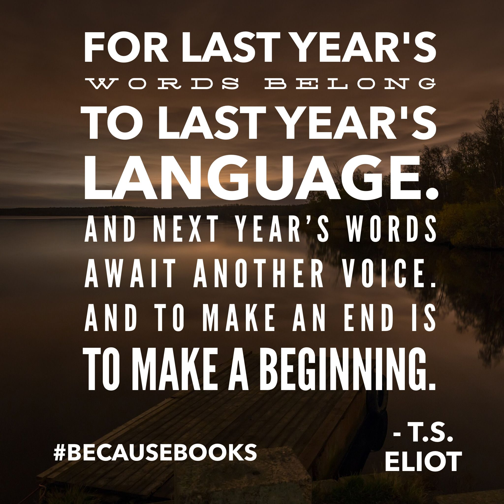 wise words for saying goodbye to the old year and welcoming the new year becausebooks upwardthinking