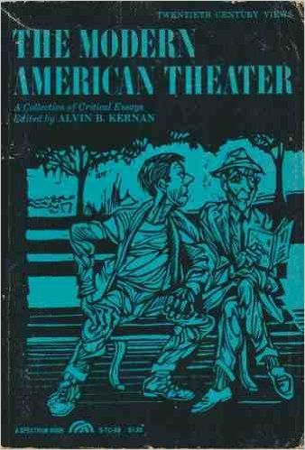 The Modern American Theater; a Collection of Critical Essays: Katleen, edited by COBURN: 9780135862711: Amazon.com: Books