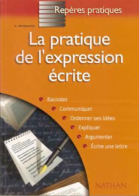 Télécharger La pratique de l'expression écrite PDF (Có ...