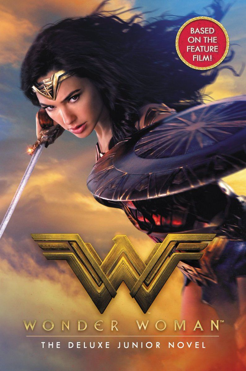 Here goes the book cover for #WonderWoman: The Deluxe Junior Novel based on the upcoming #DCEU film, featuring actress #GalGadot in costume!