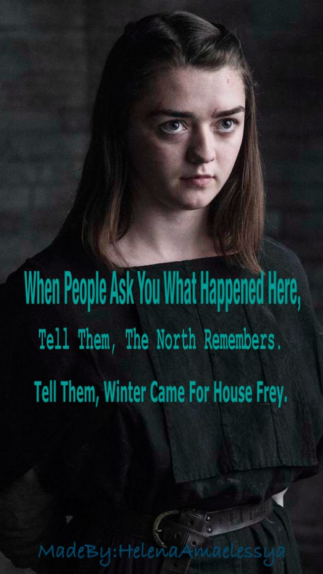Arya Stark Quotes #aryastark