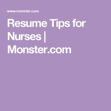 Monster Resume Tips Nursing Jobs May Be Plentiful But You Still Need A Strong Nurse .