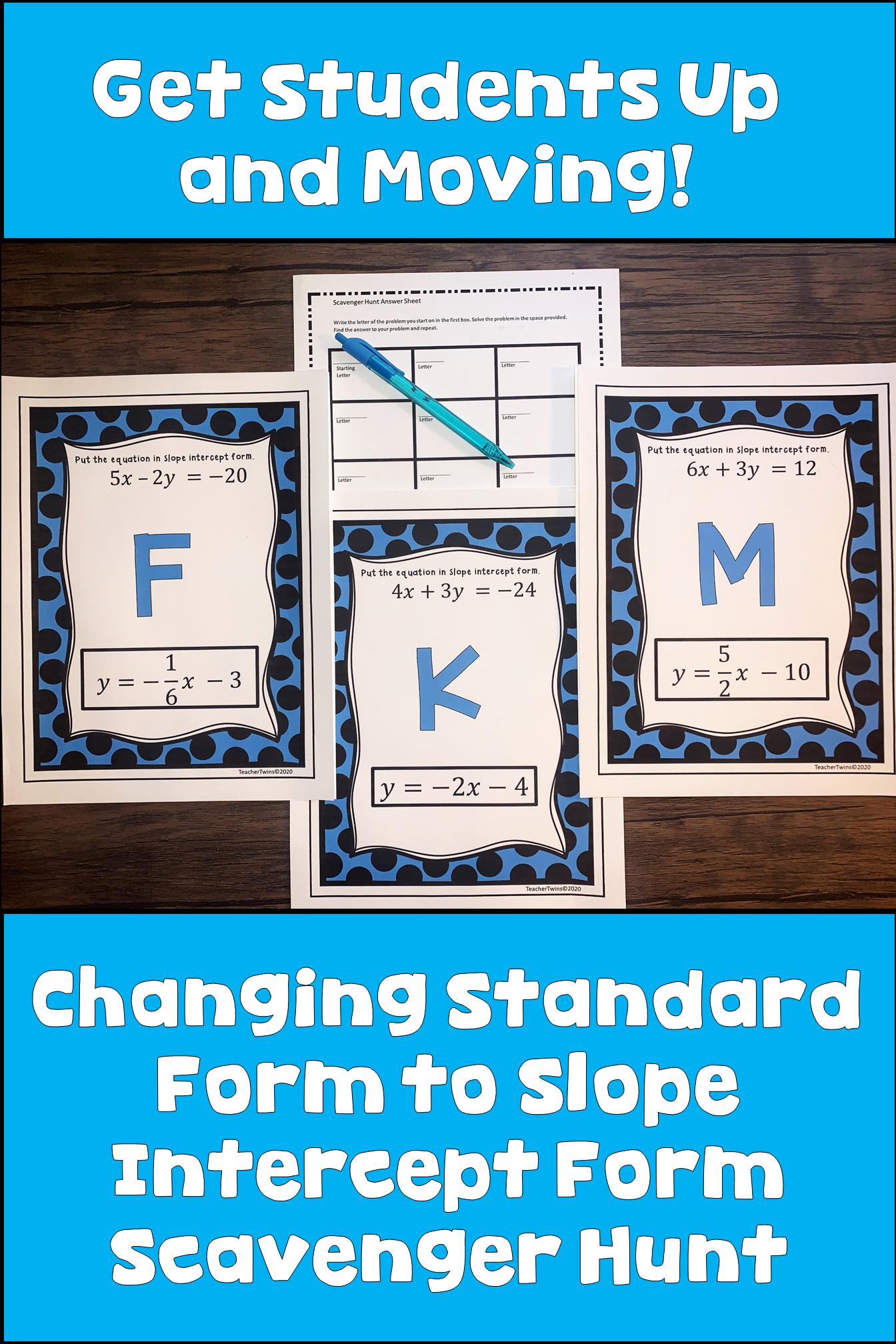 Changing Standard Form To Slope Intercept Form Scavenger