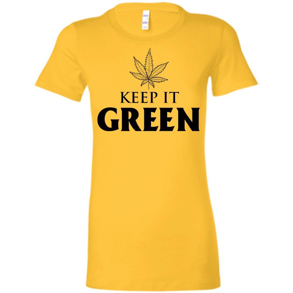 Keep It Green Ladies T-Shirt