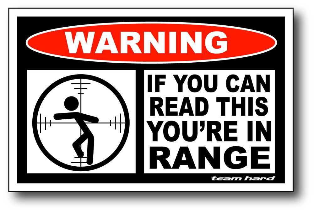 WARNING IF YOU CAN READ THIS YOU ARE IN RANGE EMBOSSED TIN SIGN