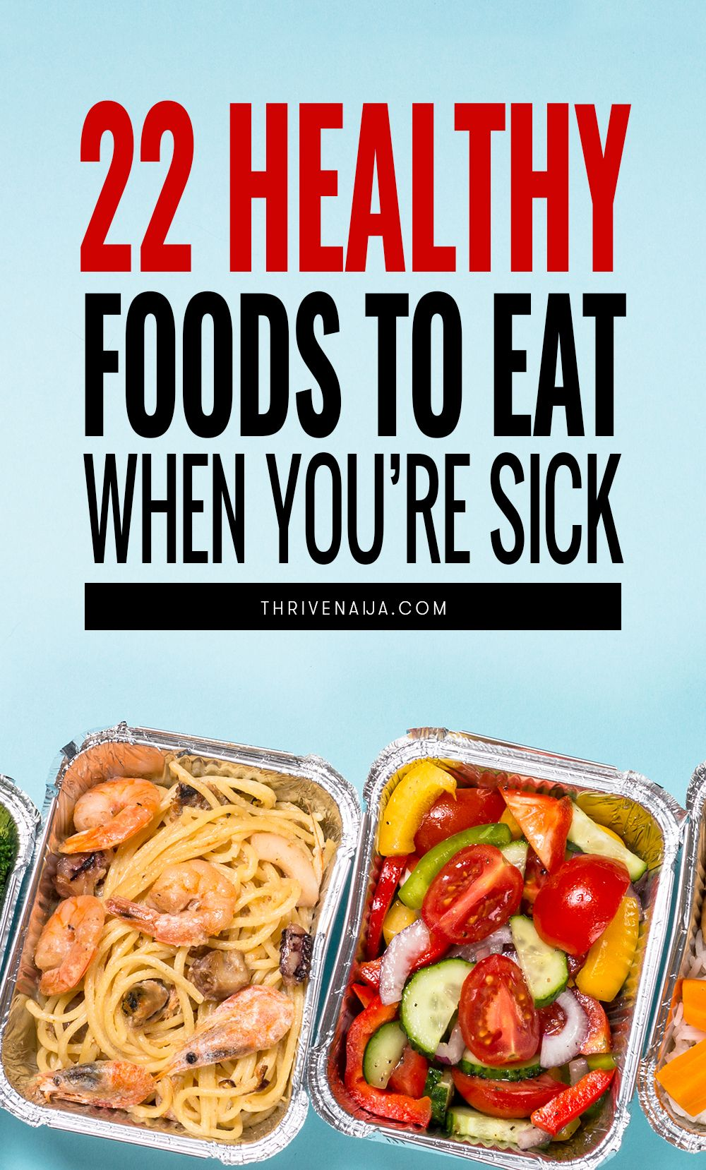 22 healthy foods to eat when sick eat when sick food
