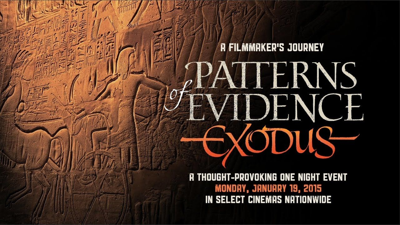 Patterns Of Evidence The Exodus Trailer Update 121714 This Was