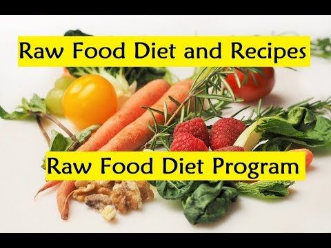 Raw food diet and recipes raw food diet program youtube raw weight loss raw food diet and recipes raw food diet program youtube forumfinder Image collections