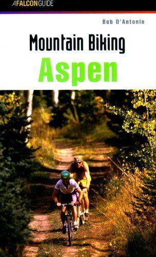 Mountain Biking Aspen Http Mountain Bike Review Net Mountain