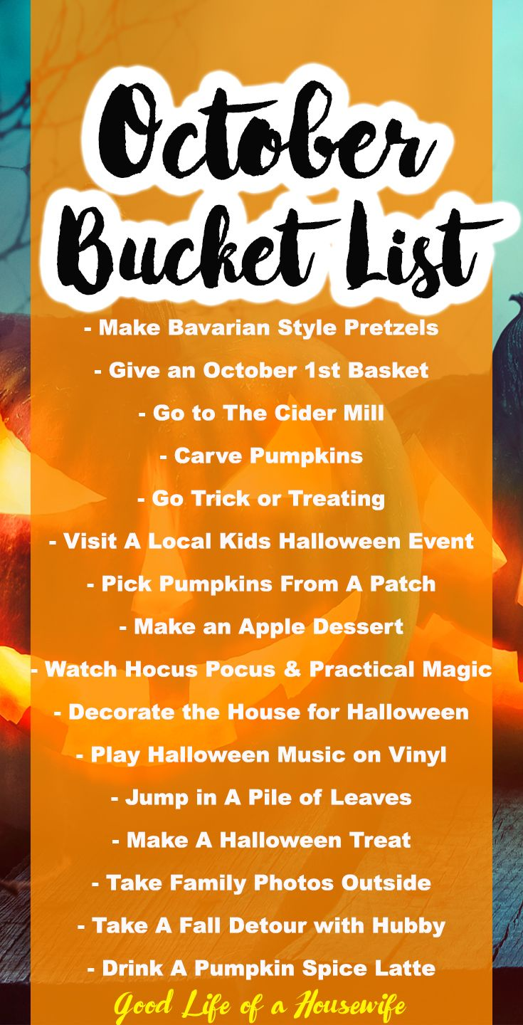 What Are Your Favorite Things To Do In October Here Is My Family S October Bucket List Make Bava Fall Bucket List Halloween Bucket List Fun Fall Activities