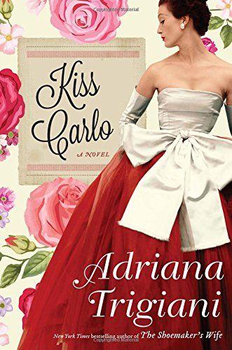 Best Sellers The New York Times Adriana Trigiani Novels Adriana