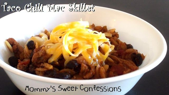 MOMMY'S SWEET CONFESSIONS: Taco Chili Mac Skillet