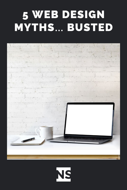 5 Web Design Myths Busted In 2020 Web Design Website Design Fun Website Design