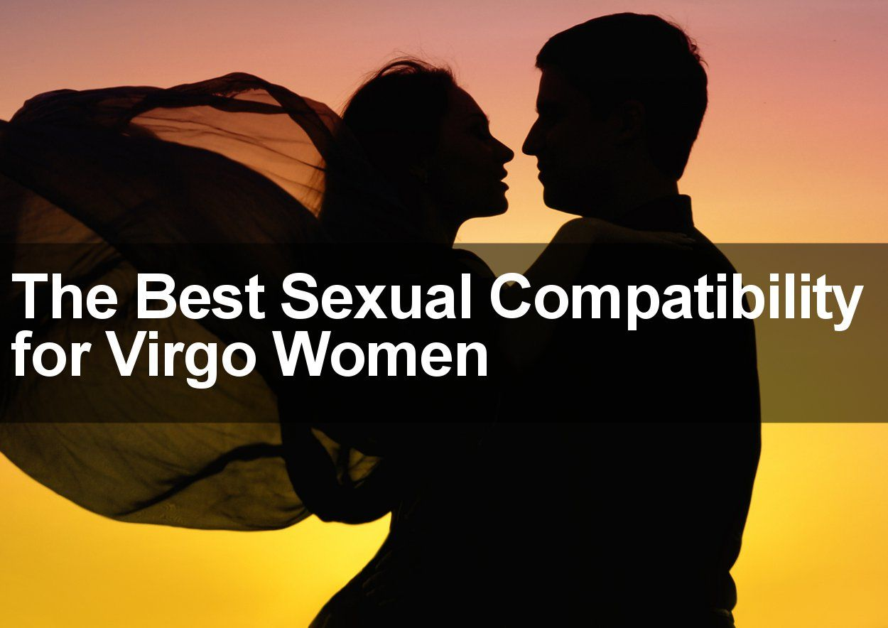 Virgo man scorpio woman sexual compatibility
