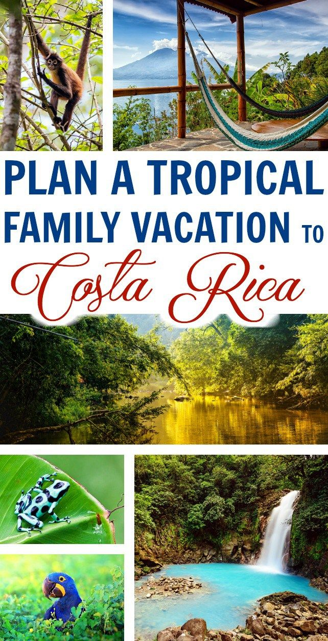 The Easy Way To Plan A Tropical Costa Rica Family Vacation Journeyanywhere Ad Anywherec Family Tropical Vacation Family Travel Destinations Family Vacation