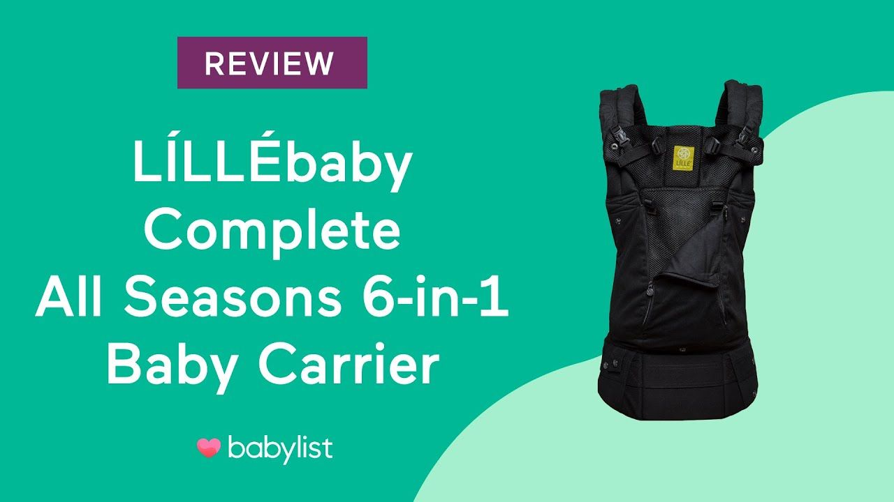 Lillebaby Complete All Seasons 6-in-1 Baby Carrier Review - Babylist - YouTube