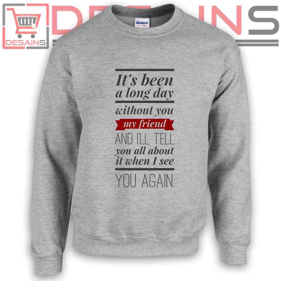 Sweatshirt see you again wiz khalifa sweater womens sweater mens