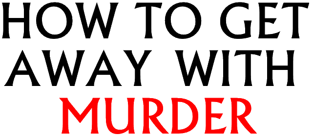 Getting Away With Murder Quotes