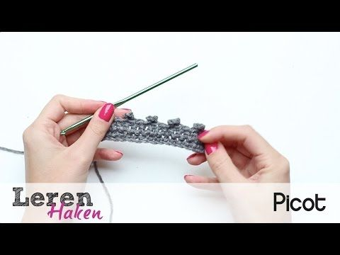 Leren Haken 11 Picot Haken Youtube Haken Pinterest Crochet