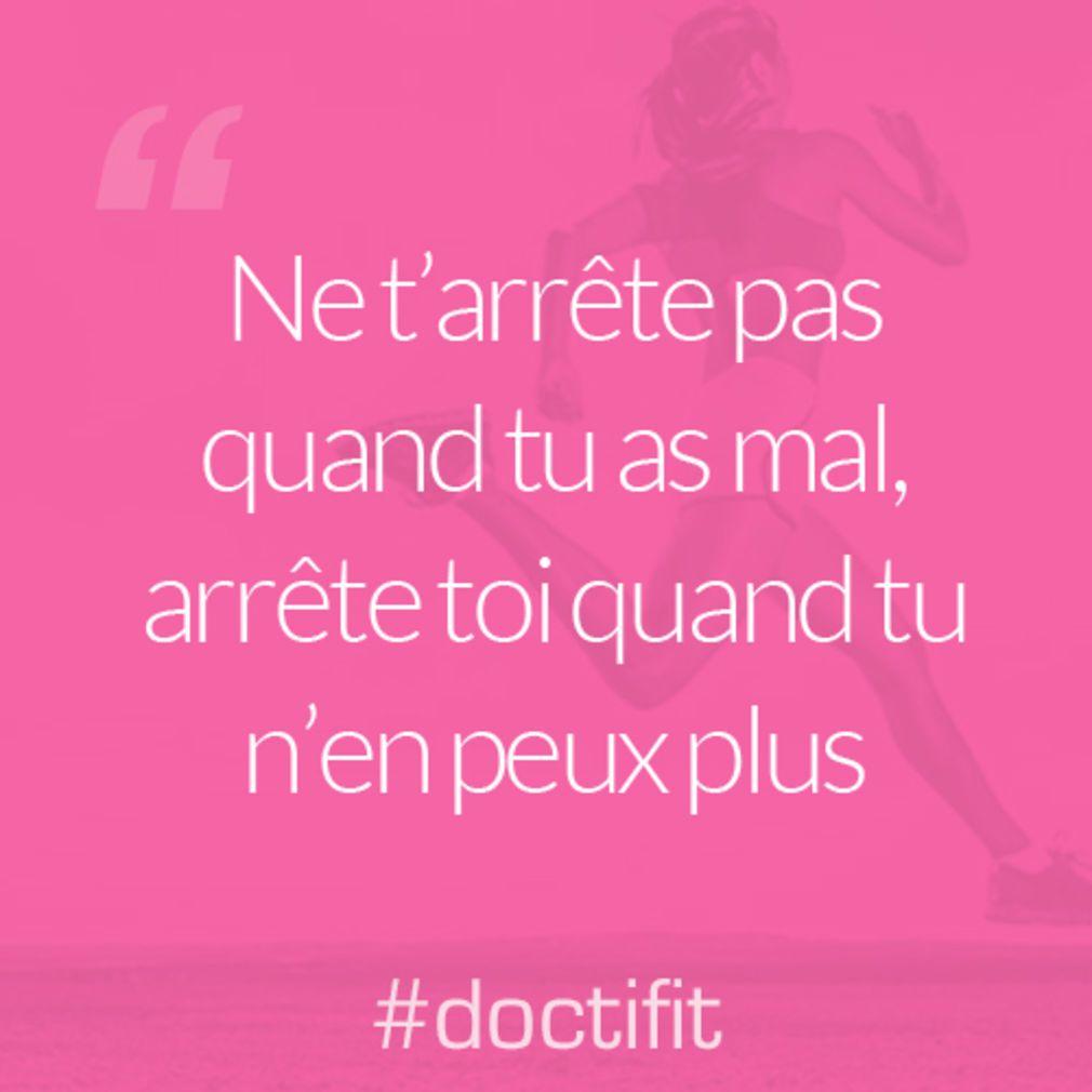 Citation sport motivation : Ne tarrête pas quand tu as mal, arrête toi quand tu nen peux plus