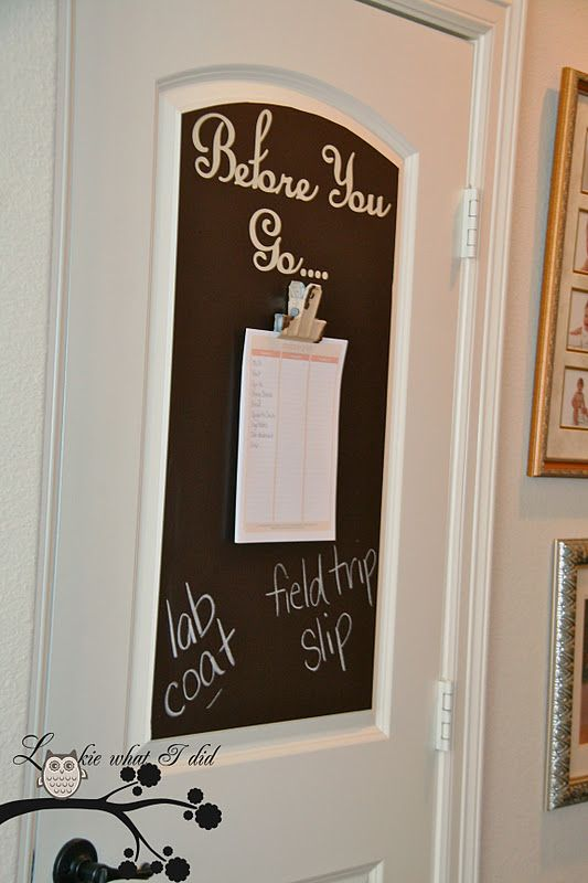 Lookie What I Did Before You Go reminder board on the back of the front door step by step info. & what a great idea!