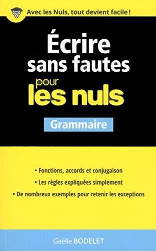 Télécharger Ecrire sans fautes pour les Nuls Gratuit 【 2754089802-Gaëlle BODELET-】 en 2020 ...