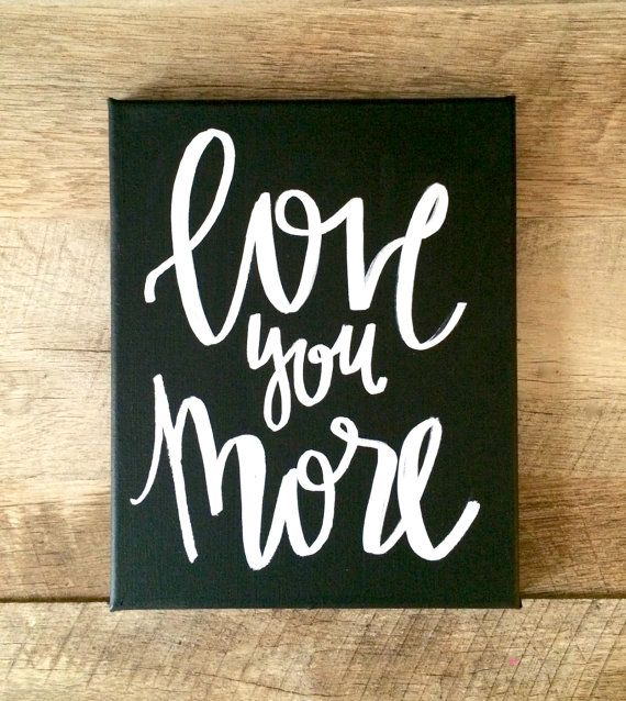 Love You More 8x10 Mini Canvas Black And White Navy Gold Silver Hot Pink Home Decor Quotes Wall Art