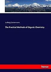 Photo of The Practical Methods of Organic Chemistry. Ludwig Gattermann,. Kartoniert (TB) – Buch