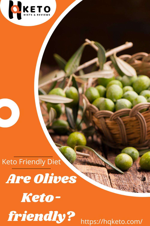 Are Olives Keto Friendly Keto Diet Review Keto Diet Diet Reviews