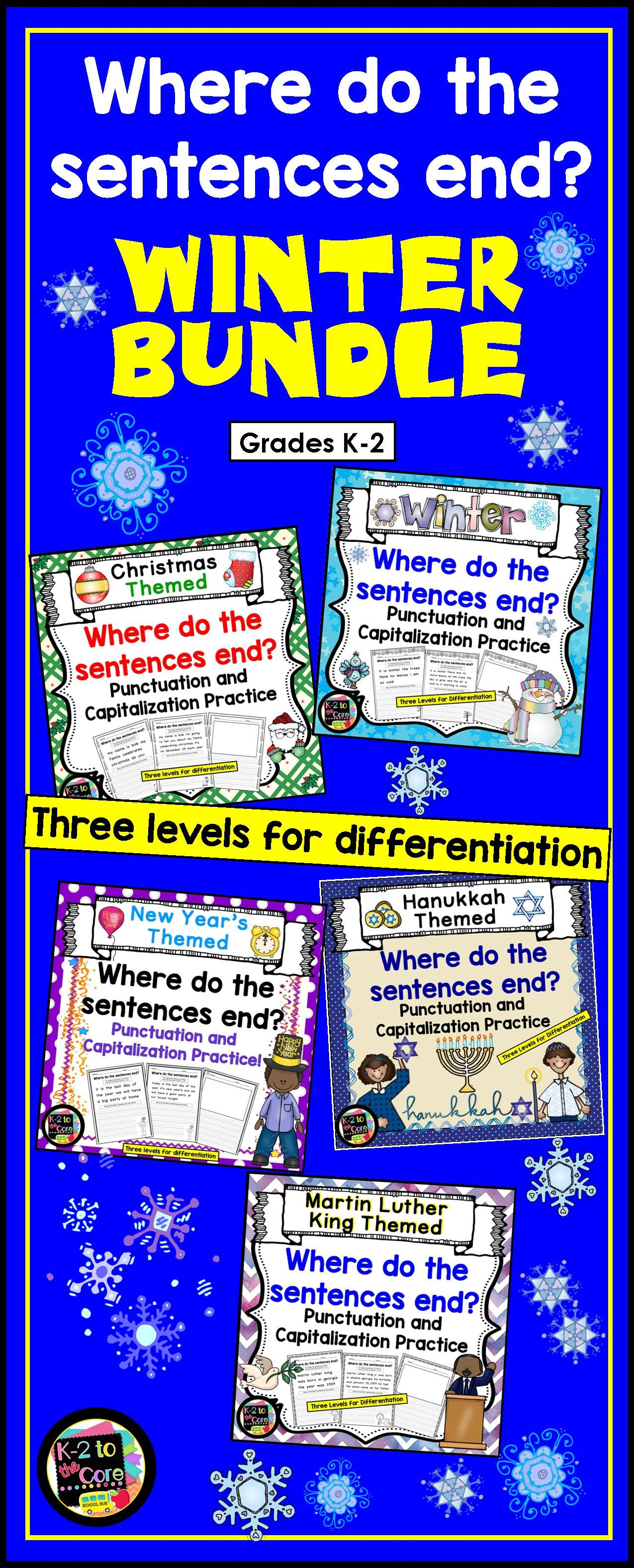 """This NO PREP Punctuation and Capitalization BUNDLE contains lots of engaging, differentiated, seasonal practice for your students. Included, are my five winter-themed """"Where do the sentences end?"""" products: Winter, Christmas, Hanukkah, New Years, and Martin Luther King. You'll be giving your boys and girls sentences with no punctuation or capitals. Their job is to figure out where the sentences end, edit the sentences, and then rewrite them with correct capitalization and punctuation. Grades…"""