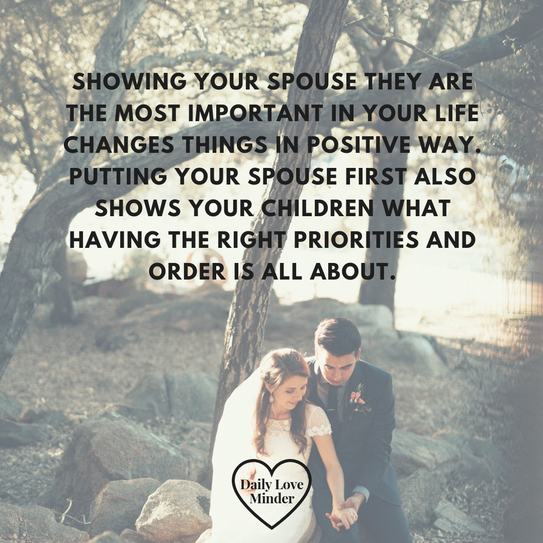 If you put your spouse first, your marriage will last your