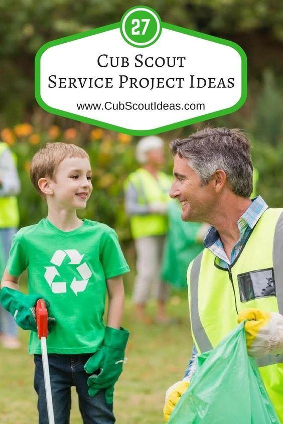 15a5c060682231 27 Most Helpful Cub Scout Service Project Ideas | Cub Scout Ideas ...