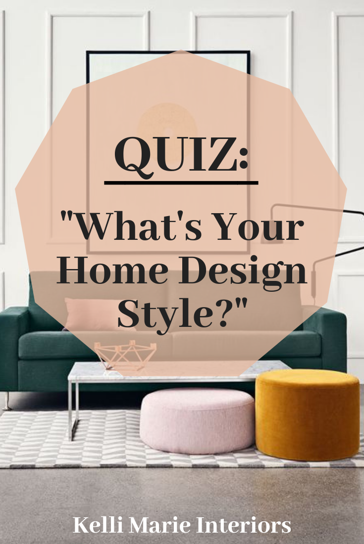 Quiz Whats Your Home Design Style In 2019 Interior