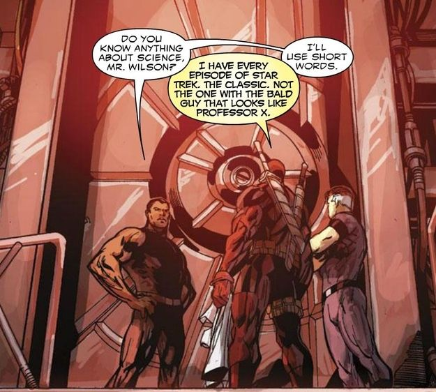"""Deadpool's a nerd. He watches Star Trek! Also, """"that bald guy that looks like Professor X"""". LOL!! It's funny because, well...nerds will understand why it's funny >>> Psh, bye bye fourth wall! xD"""