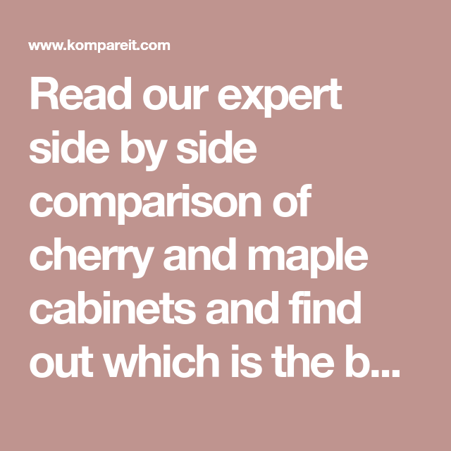 Read our expert side by side comparison of cherry and ...