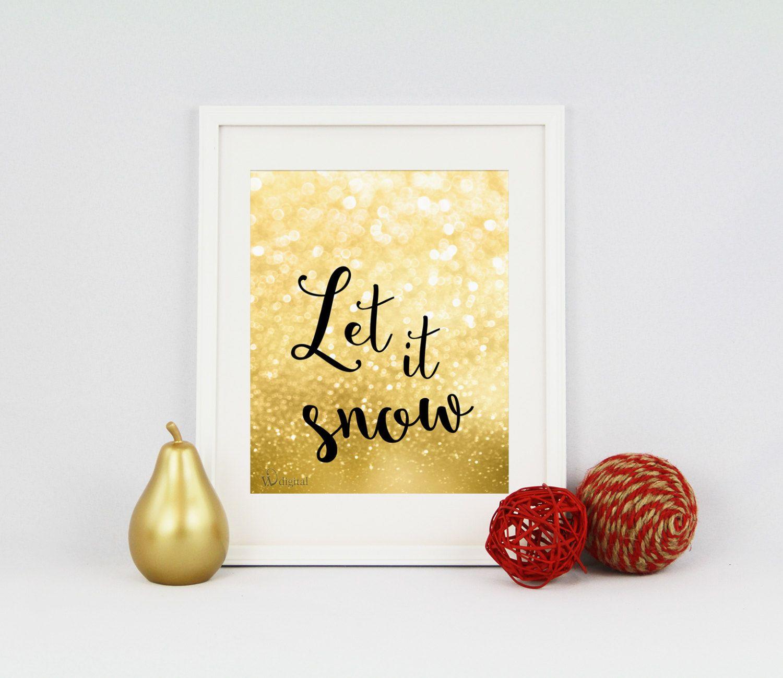 Christmas Quote Printable: Let it snow - Christmas Wall Decor ...