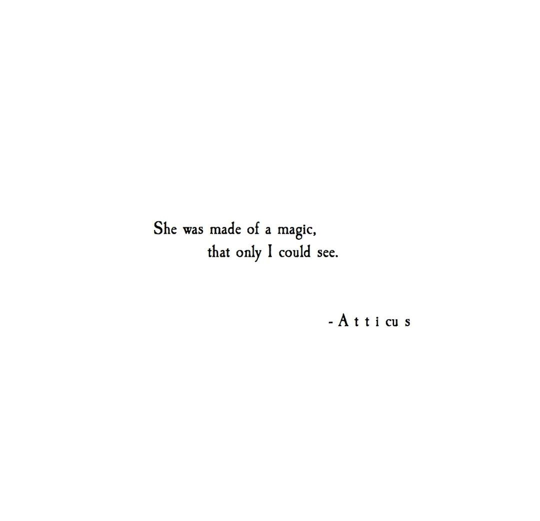 Atticus Poetry On Twitter Words Quotes She Quotes Atticus Quotes