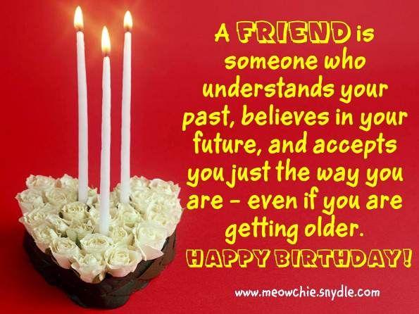 Birthday Wishes For Friend 2 Jpg 595 446 Pixels Happy Birthday Quotes For Friends Happy Birthday Quotes Birthday Wishes For Boyfriend