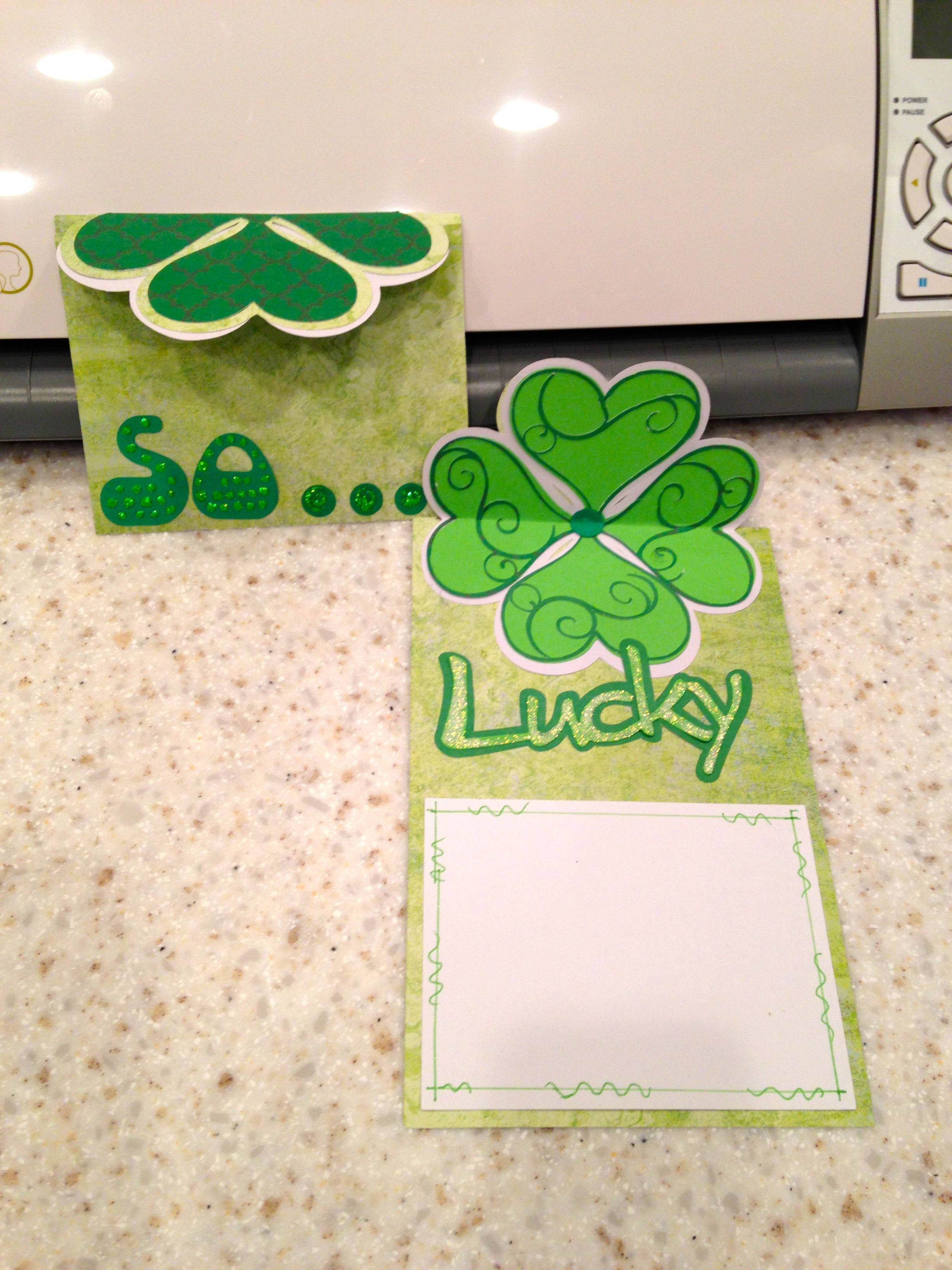 Bonus Day repeat die cut.  Created try-fold card, using Silhouette heart file to make 4 leaf clover.   So... Lucky!