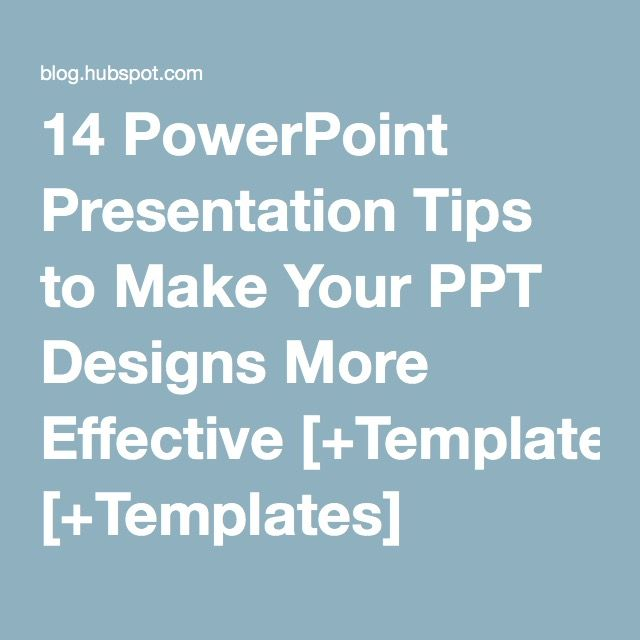 Powerpoint Presentation Tips To Make Your Ppt Designs More