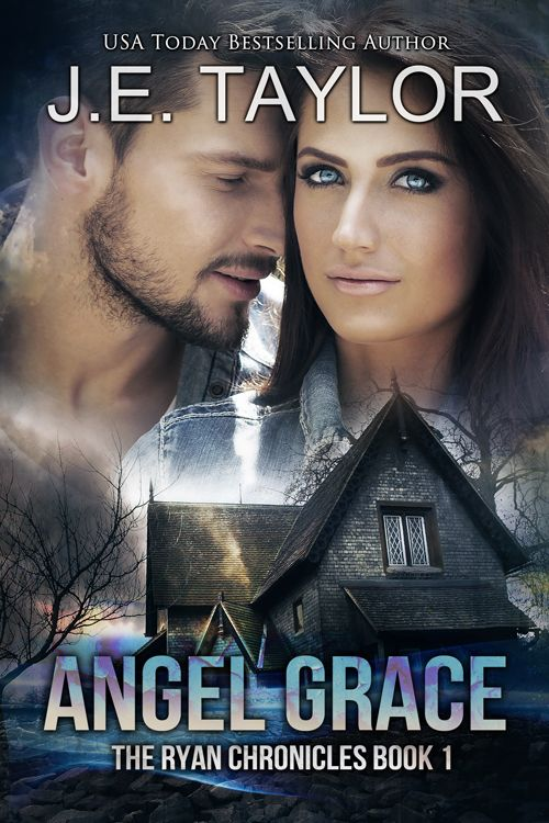 Angel Grace - The Ryan Chronicles Book 1 by J.E. Taylor.