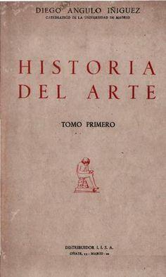 Repaso General Y Breve Por La Historia Del Arte Historia Del Arte Arte Y Literatura Libros De Arte