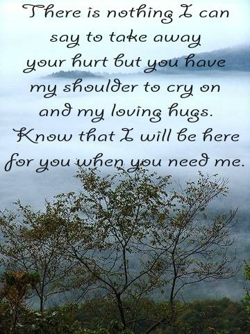 Words Of Support And Comfort Sympathy Quotes