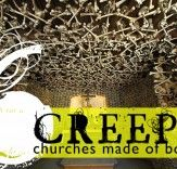 6 churches made of bones you wouldn't know at first look.  https://www.google.com/search?q=church+made+of+bones=en=1G1GGLQ_ENUS324=imvns=isch=u=univ=X=qekiUPDhEKPd0QHcsYHoCw=0CF0QsAQ=1024=500