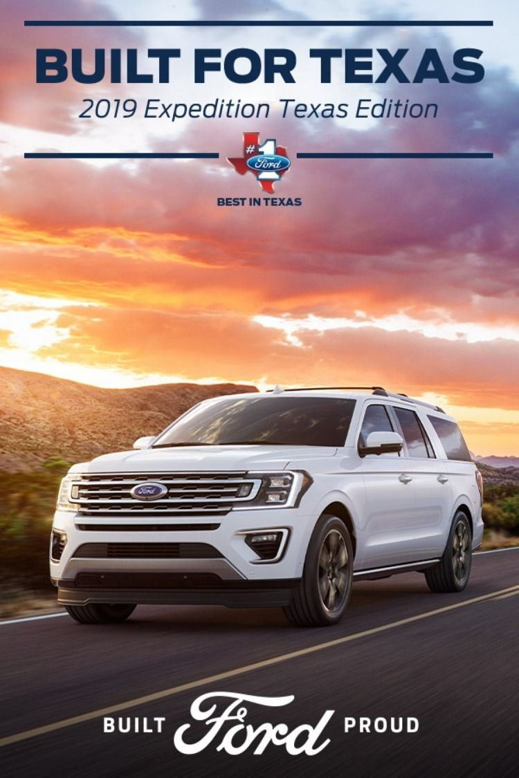 Everything S Bigger In Texas Including The Suvs The 2019 Ford Expedition Has The Space You Need Ford Motor Company Ford Expedition Ford Motor
